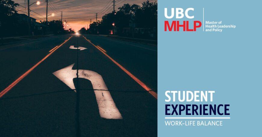 UBC MHLP Student Experience-WorkLifeBalance
