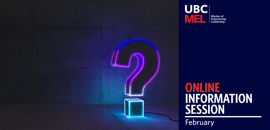UBC MEL Info Session February